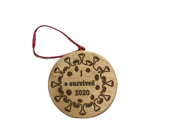 I survived 2020 hand made wooden ornament