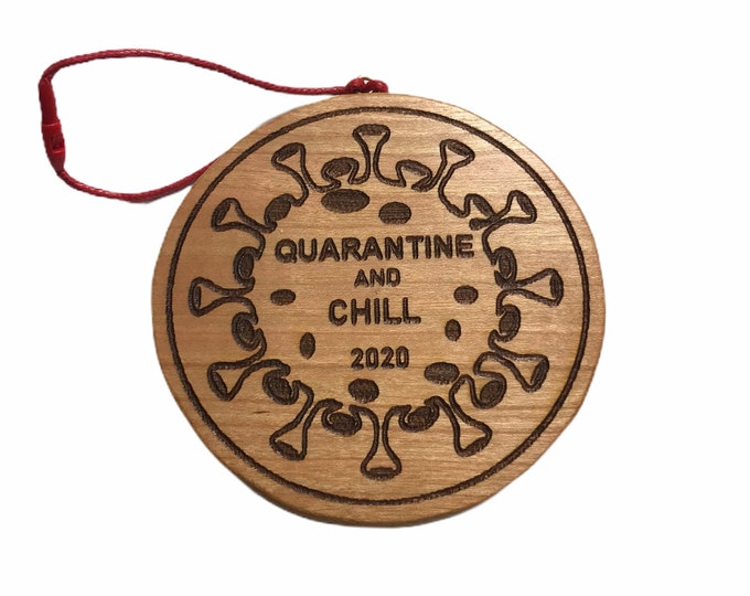 Featured listing image: Quarantine and Chill  2020 Cherry hand made wooden ornament