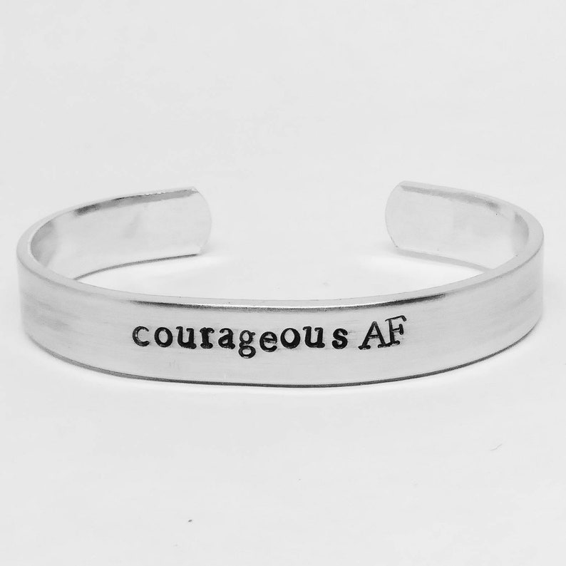 Courageous AF:  hand stamped aluminum cuff bracelet image 0