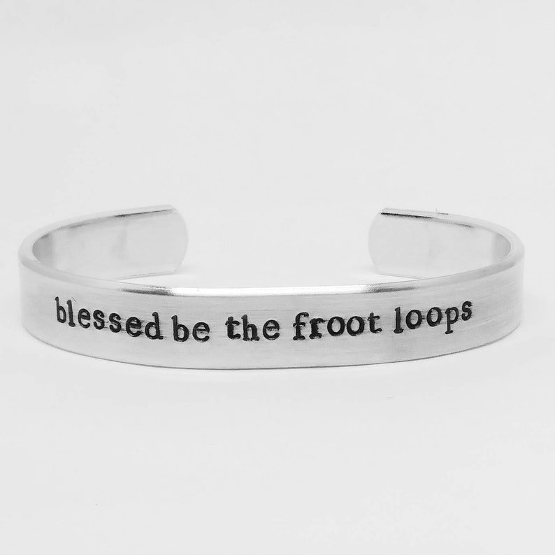 Blessed be the Froot Loops : hand stamped aluminum image 0