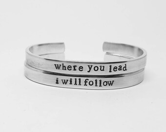 Where you lead/I will follow: hand stamped Gilmore Girls inspired aluminum cuff bracelet SET of two