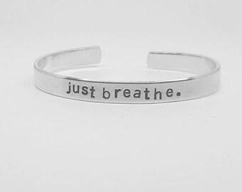just breathe: hand stamped aluminum reminder cuff bracelet