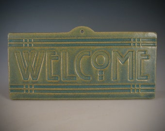 Welcome Tile - Arts & Crafts Mission - Craftsman Style - Matte Green Glaze by Seiz Art Pottery - FREE Shipping on all orders