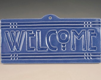 Welcome Tile - Arts & Crafts Mission Style - Blue Glaze  - FREE Shipping - Stay Home Specials