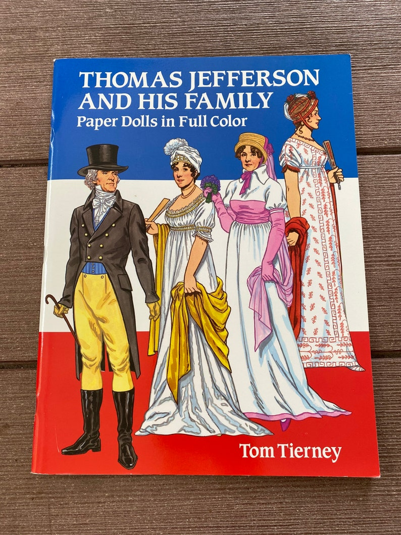 President Thomas Jefferson and His Family paper dolls Tom ...