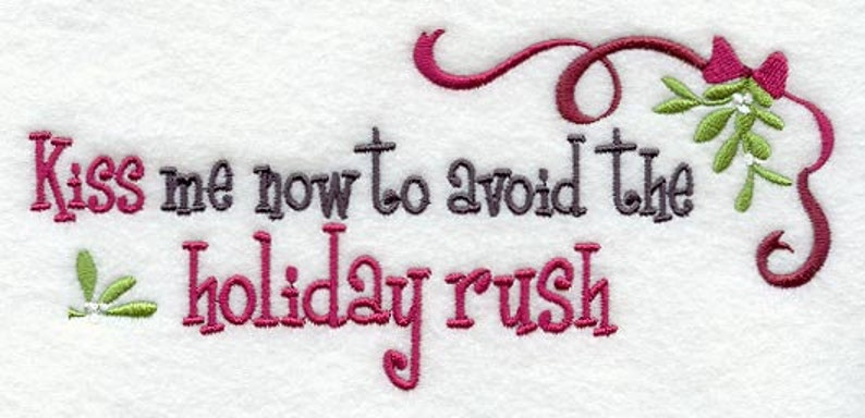 Kiss Me Now to Avoid the Holiday Rush Embroidered Waffle Weave HandDish Towel