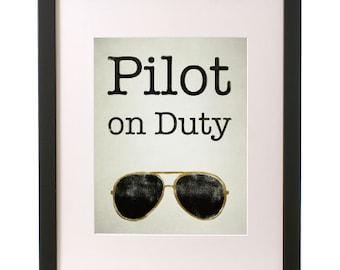 Pilot on Duty - Aviator Sign