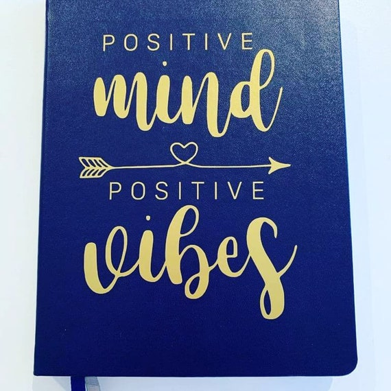 Positive Mind Postive Vibes Lined Journal