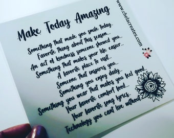 Making Today Amazing ....Journal Prompts