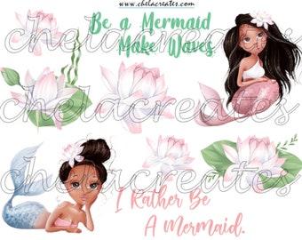 Be a Mermaid Make Waves ......Printable