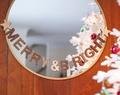 MERRY & BRIGHT bunting - Christmas and holiday wall hanging, modern and unique home decor, handmade natural wood letters