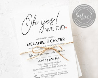 Reception Invitation Template - Oh Yes We Did - Reception Only - We Got Married - We Eloped - Destination Wedding Reception