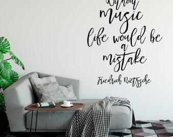 Without music, life would... Friedrich Nietzsche Quote, Customizable Vinyl Decal, Inspirational, Motivational, Empowering, Band - Messy