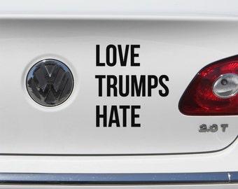 Love Trumps Hate Decal- Anti - Donald Trump Bumper Sticker- Laptop Decal - Bernie Sanders - Hillary Clinton, Laptop, Window