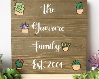 Succulent Wood Family Sign - Personalized Name Sign - Succulent Lover Gift - Gift for Gardener - Garden Gifts - Wood Name Welcome Sign