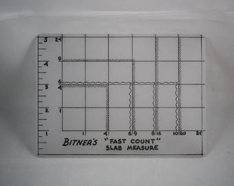"Bitner's ""Fast Count"" Slab Measure template"