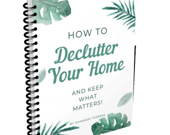 Declutter Your Home E-book