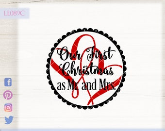 Our First Christmas As Mr And Mrs Ll144 E Svg Dxf Fcm Ai Etsy