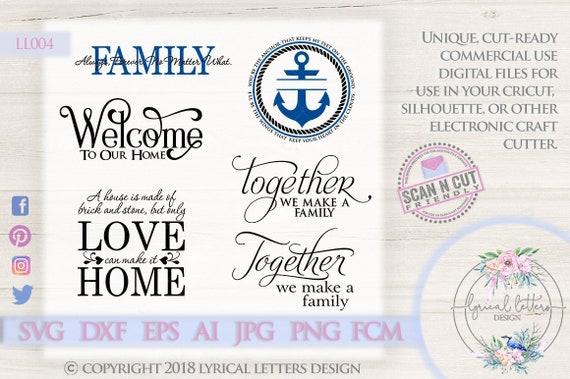 Together Family Welcome Anchor Ll004 Svg Dxf Fcm Ai Eps Png Etsy