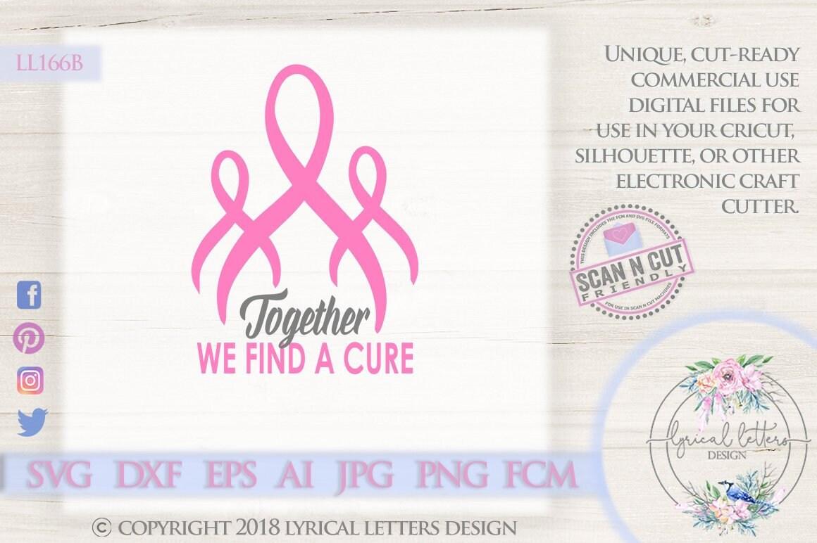 5c5ff042707 Pink Ribbon SVG Together We Find a Cure Cancer LL166 B SVG