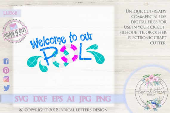 Pool Svg Welcome To Our Pool Ll056 B Svg Dxf Fcm Ai Eps Png Etsy