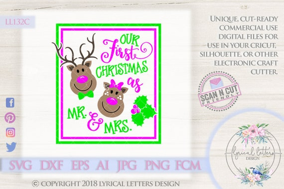 Christmas Svg Our First Christmas As Mr And Mrs Reindeer Ll132 Etsy