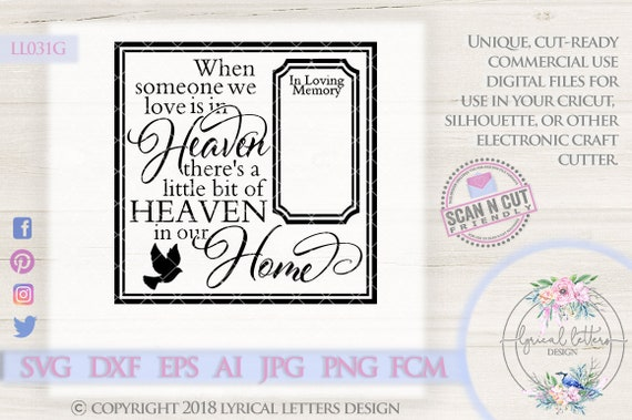 Someone We Love Is In Heaven Ll031 G Svg Dxf Fcm Ai Eps Png Etsy