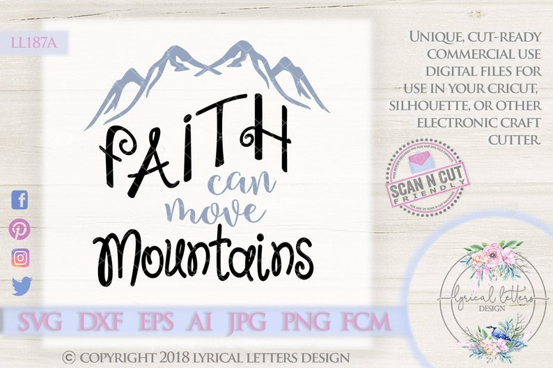 Faith Can Move Mountains Svg Ll187 A Svg Dxf Fcm Ai Eps Png Etsy