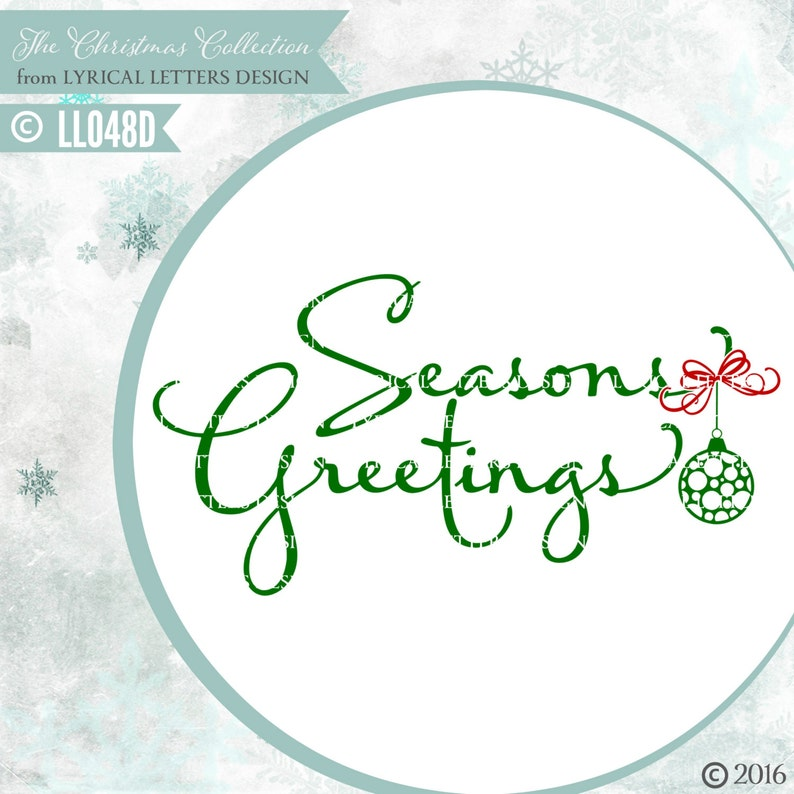 320fa6a0ce646 Christmas Seasons Greetings LL048 D - svg - Vector - Cutting File -  Includes ai, eps, svg, dxf (for Silhouette users), png, jpg