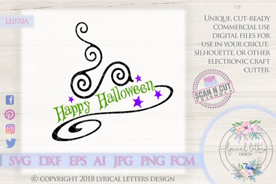 Happy Halloween Svg Witch Hat Ll070a Svg Dxf Fcm Ai Eps Png Etsy
