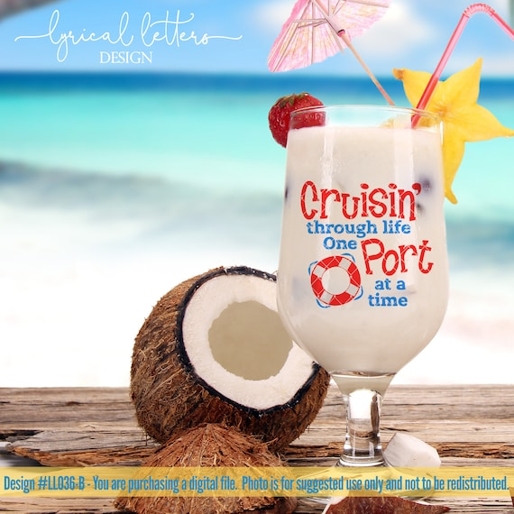 Cruisin Through Life One Port At A Time Ll036 B Svg Dxf Etsy