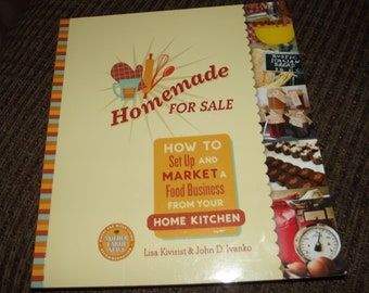 DIY Book:  Homemade for Sale, How to Set Up and Market a Food Business from Your Home Kitchen, Market Your Food Business, Cottage Food Laws