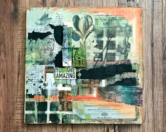 You Are Amazing, Collage Art, Mixed Media Art, Positive Message