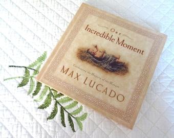 Christian Christmas Book Vintage Max Lucado One Incredible Moment