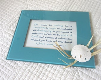 Christian WORD Art Wall Art Be Anxious for Nothing Phil 4:5-7,  5 x 7 Glass Frame Aqua and White with Shells