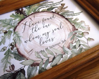 Vintage Frame Bible Verse Art WORD Art I Have Found the One My Soul Loves Tree Slice with Green Leaves Rustic Woodland Wedding Sign