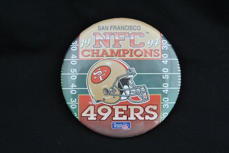 54816453 Vintage 1994 NFC Champions San Francisco 49ers Pinback Button - NFL  Football Souvenir Pin - Large 3 1/2