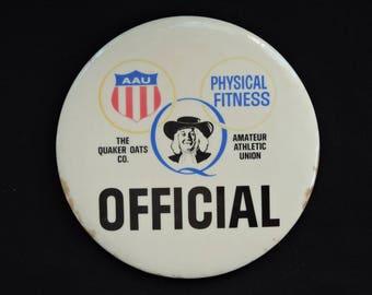 Vintage 1960's Quaker Oats Physical Fitness Official Pinback Button - AAU Amateur Athletic Union