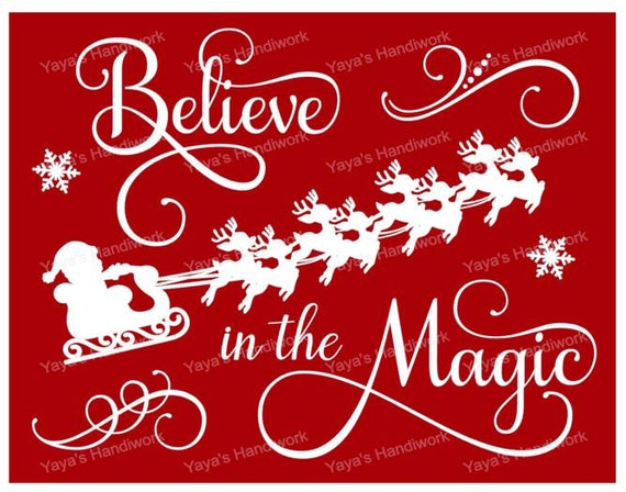 Believe In The Magic Christmas File Santa S Sleigh Etsy