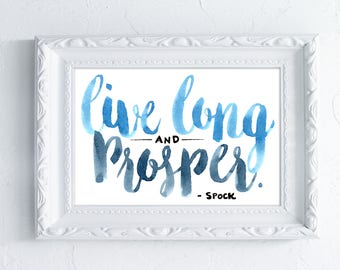 Live Long & Prosper - Star Trek Calligraphy Print