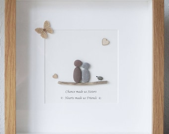 Pebble Art Picture- Sisters, Chance made us Sisters, Hearts made us Friends
