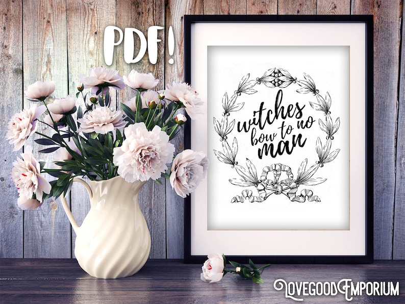 Witches Bow To No Man Light Art Print Quote Printable Etsy