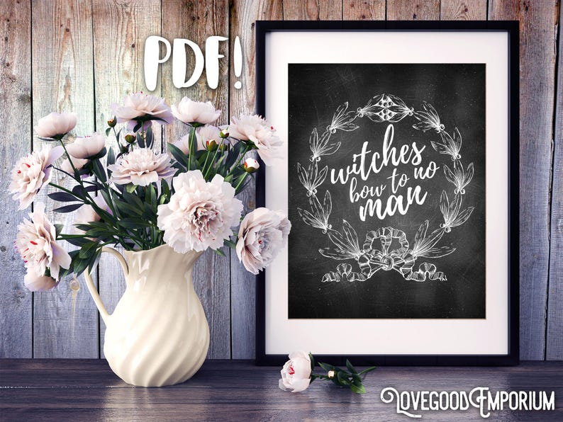 Witches Bow To No Man Dark Art Print Quote Printable Pdf Etsy