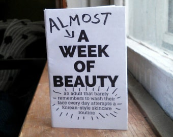 Almost A Week of Beauty Zine