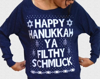 Hanukkah Sweater Funny Ugly Happy Hanukkah Ya Filthy Schmuck Womens Triblend Ugly Holiday Sweater