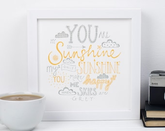 You are my sunshine Print - Gift for friends - Childrens room print - Friendship print - - Gift for daughters - Nursery Print