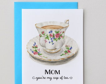 Mom You're My Cup Of Tea / Blank Inside Card