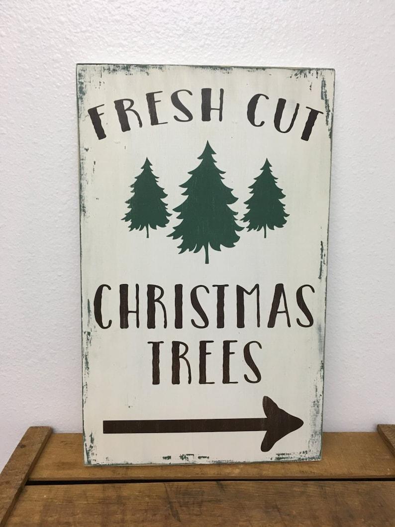 Fresh Cut Christmas Trees Sign.Fresh Cut Christmas Trees Sign Farmhouse Christmas Trees Sign Christmas Tree Wood Sign 11 25x18 In Size