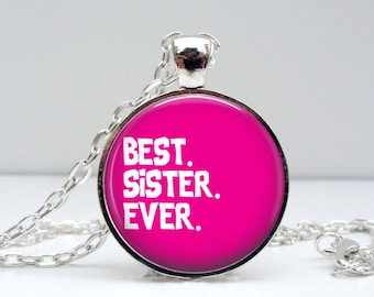 Best Sister Ever Necklace : Glass Picture Pendant Photo Pendant (1099)