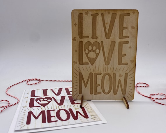 wood card, laser engraved card, Valentines Day card, I love you, must love cats, cat lover, live love meow, Happy Valentines, PCS051